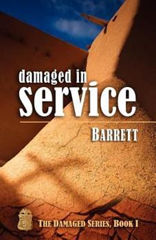 Damaged in Service - Book #1 of the Damaged