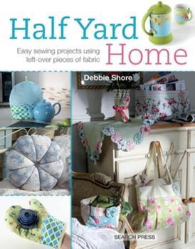 Half Yard Home 178221108X Book Cover