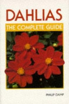 Paperback Dahlias: The Complete Guide Book