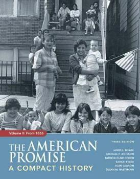 The American Promise: A Compact History, Volume II: From 1865 0312448422 Book Cover
