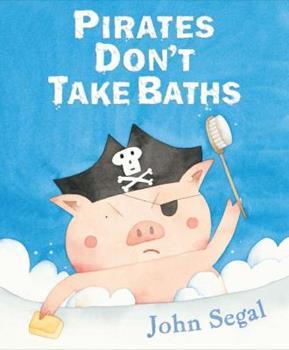 Hardcover Pirates Don't Take Baths Book
