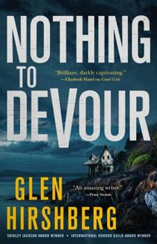 Nothing to Devour: Motherless Children #3 - Book #3 of the Motherless Children Trilogy