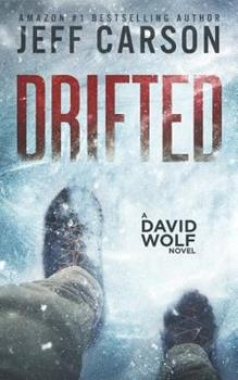 Drifted - Book #12 of the David Wolf