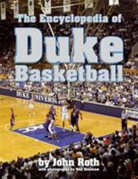 Hardcover The Encyclopedia of Duke Basketball Book