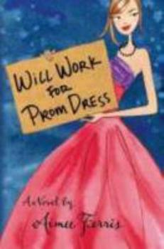 Paperback Will Work for Prom Dress Book