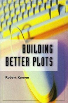 Building Better Plots 0898799031 Book Cover