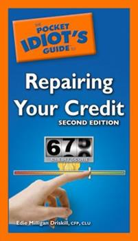 The Pocket Idiot's Guide to Repairing your Credit - Book  of the Pocket Idiot's Guide