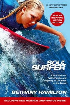 Paperback Soul Surfer - Movie Tie-In: A True Story of Faith, Family, and Fighting to Get Back on the Board Book