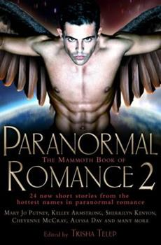 The Mammoth Book of Paranormal Romance 2 - Book  of the Mammoth Romances