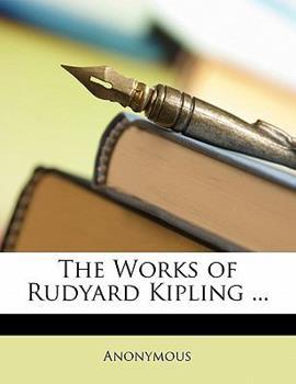 Paperback The Works of Rudyard Kipling Book