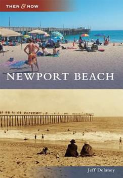 Newport Beach - Book  of the  and Now