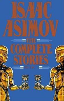 Paperback Isaac Asimov: The Complete Stories, Volume 1 Book
