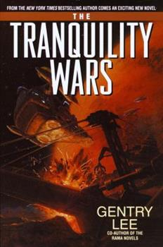 The Tranquility Wars - Book #4.5 of the Rama