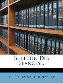 Paperback Bulletin des Seances... Book