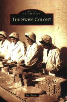 Paperback The Swiss Colony Book