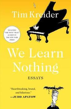Paperback We Learn Nothing: Essays Book