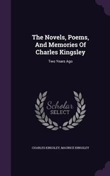 The Novels, Poems, and Memories of Charles Kingsley: Two Years Ago 1346930740 Book Cover