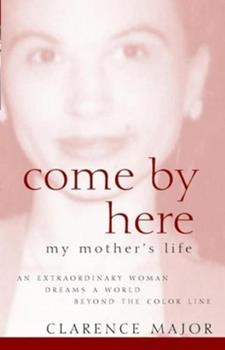 Come By Here: My Mother's Life 0471415189 Book Cover