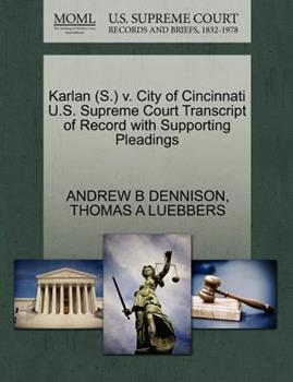 Paperback Karlan V. City of Cincinnati U. S. Supreme Court Transcript of Record with Supporting Pleadings Book