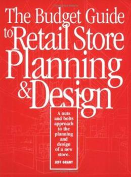 Paperback The Budget Guide to Retail Store Planning and Design Book