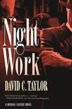Night Work - Book #2 of the Michael Cassidy