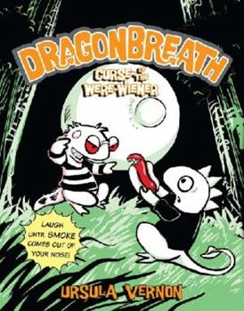 Curse of the Were-Wiener - Book #3 of the Dragonbreath