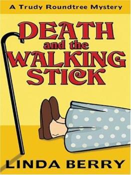 Death and the Walking Stick 0373266227 Book Cover
