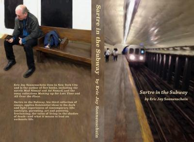 Paperback Sartre in the Subway: And Other Trains of Thought Book