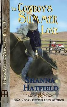 The Cowboy's Summer Love - Book #3 of the Grass Valley Cowboys