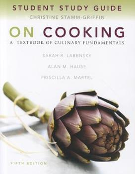 Study Guide for on Cooking: A Textbook of Culinary Fundamentals 0135108896 Book Cover