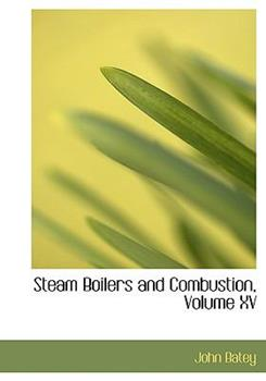 Paperback Steam Boilers and Combustion [Large Print] Book