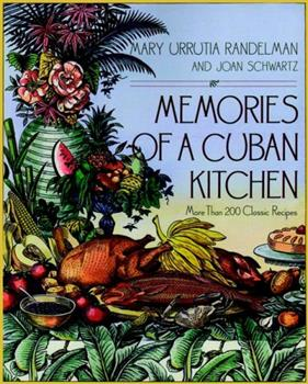 Memories of a Cuban Kitchen: More Than 200 Classic Recipes 0028609980 Book Cover
