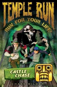 Castle Chase - Book #5 of the Temple Run: Run for Your Life!