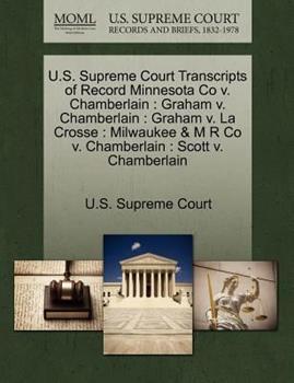 Paperback U. S. Supreme Court Transcripts of Record Minnesota Co V. Chamberlain : Graham V. Chamberlain Book