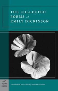 Paperback The Collected Poems of Emily Dickinson (Barnes & Noble Classics Series) Book