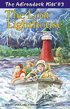 The Lost Lighthouse - Book #3 of the Adirondack Kids