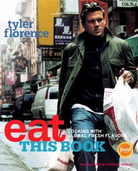 Hardcover Eat This Book : Cooking with Global Fresh Flavors Book