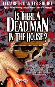 Is There a Dead Man in the House? 1589850661 Book Cover