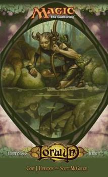 Magic: The Gathering Lorwyn Zyklus, Bd. 1: Lorwyn - Book #57 of the Magic: The Gathering
