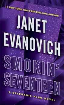 Smokin' Seventeen - Book #17 of the Stephanie Plum