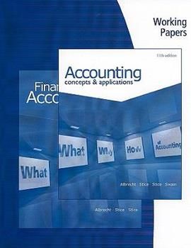 Working Papers For Albrecht/Stice/Stice/Swain's Accounting: Concepts And Applications 0538750197 Book Cover