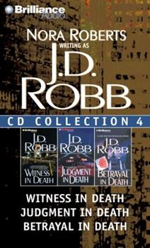 Audio CD J. D. Robb CD Collection 4: Witness in Death, Judgment in Death, Betrayal in Death (In Death Series) Book