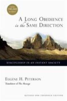 Paperback A Long Obedience in the Same Direction: Discipleship in an Instant Society Book