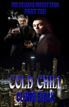 Paperback The Holland Family Saga Part Ten: Cold Chili Book