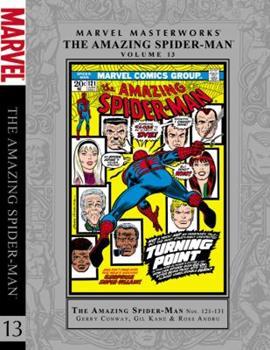Marvel Masterworks: The Amazing Spider-Man, Vol. 13 - Book #155 of the Marvel Masterworks