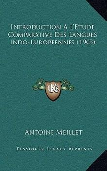 Hardcover Introduction a L'Etude Comparative des Langues Indo-Europeennes Book