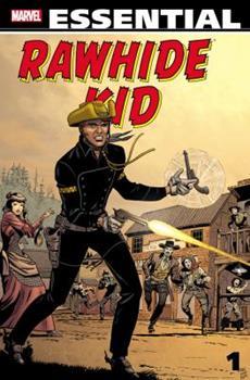 Essential Rawhide Kid, Vol. 1 - Book  of the Essential Marvel