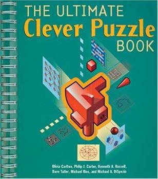 The Ultimate Clever Puzzle Book 1402704798 Book Cover
