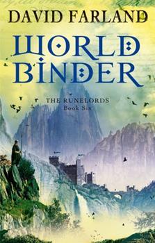Worldbinder (Runelords, Book 6) - Book #6 of the Runovládci