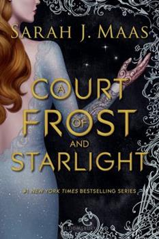 A Court of Frost and Starlight 1635575621 Book Cover